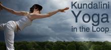 Kundalini Yoga in the Loop