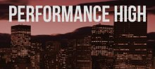 Performance High