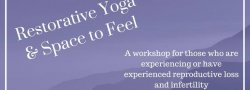 Restorative Yoga & Space to Feel