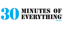 30 Minutes of Everything