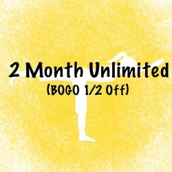 2 Months unlimited BOGO 1/2 Off