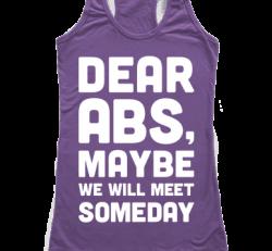 Dear Abs...