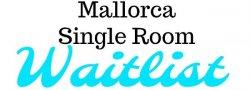Mallorca - Single Room Waitlist