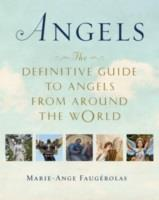 Angels The Definitive Guide To Angels