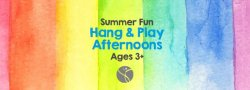 Summer Fun Hang & Play Afternoons