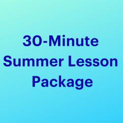 30-Minute Summer Package