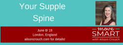 The London Workshops: Your Supple Spine