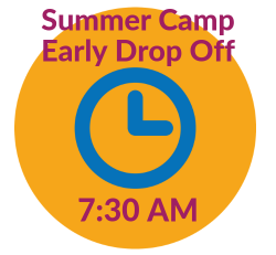Summer Camp Early Drop Off (7:30 am)