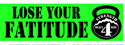 Lose Your Fatitude