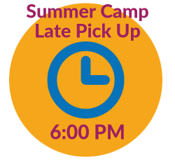 Summer Camp Late Pick Up (6:00 pm)