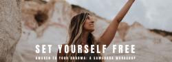 Set Yourself Free: A Samskara Workshop