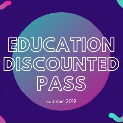 Summer Students & Educators Pass - $159