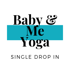 Baby & Me Single Drop In