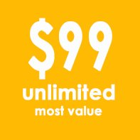 Monthly Unlimited $99