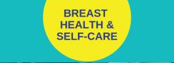 Breast Health: Movement & Self-Massage Workshop