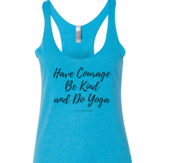 Have Courage Be Kind Do Yoga Blue Tank Top