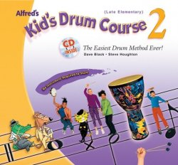 Alfred's Kids Drum Course 2 (Late Elementary)