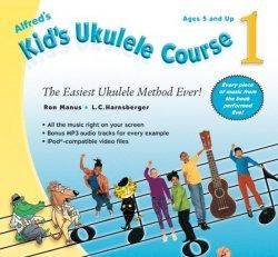 Alfred's Kids Ukulele Course 1