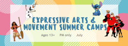 Expressive Arts & Movement Summer Camps - Ages 13+ (1-4pm ONLY) July