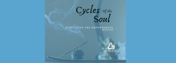 Cycles of the Soul: Meditation and Empowerment