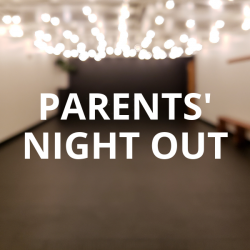 1st Kid - Parents' Night Out