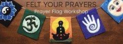 Prayer Flag Workshop
