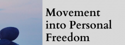 """Please See Individual Sessions for """"Movement into Personal Freedom"""" - Master Class Series with Amanda"""