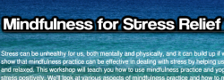Mindfulness for Stress Relief Workshop