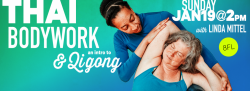 Thai Bodywork with an Intro to Qigong
