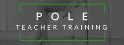 Pole Teacher Training Beginner Certification