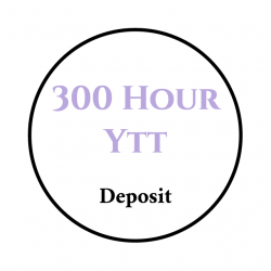 300 Hour Yoga Teacher Training Deposit