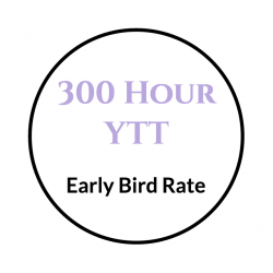 300 Hour YTT Early Bird