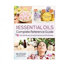 Book: The Essential Oils Complete Reference Guide