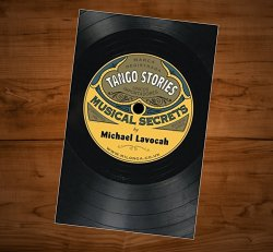 BOOK: Michael Lavocah: Tango Stories: Musical Secrets