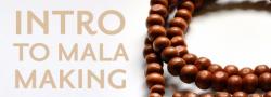 Mala-Making Workshop