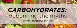 Carbohydrates: debunking the myths