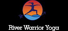 River Warrior Yoga