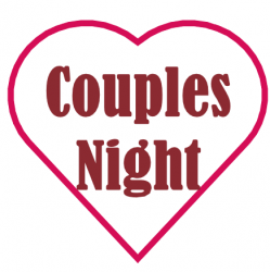 Couples Night (Price is for couple as a whole)