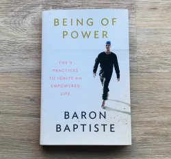 Being of Power by Baron Baptiste