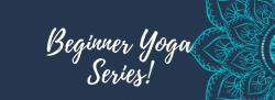 Beginner Yoga Series - Single Session