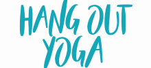 Hang Out Yoga