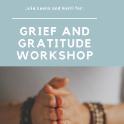 Grief & Gratitude Workshop