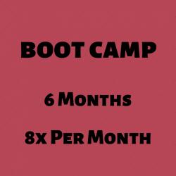BOOT CAMP l 6 Mo l 8X Per Mo