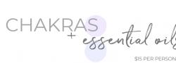 Chakras & Essential Oils