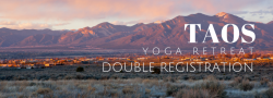 Taos Yoga Retreat - Double Registration