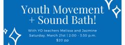 Youth Movement & Sound Bath