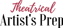 Theatrical Artist's Prep