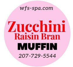 Muffin Zucchini Raisin Bran