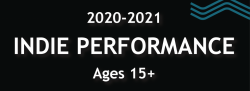 2020-2021 Ages 15+ Indie Performance Group