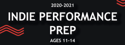 2020-2021 Ages 11-14 Indie Performance Prep (Full Year)